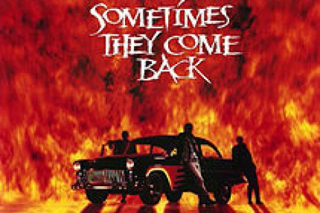 Sometimes They Come Back (1991) Review