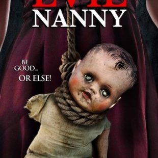 EVIL NANNY OUT ON VIDEO ON DEMAND FROM MAY 14TH