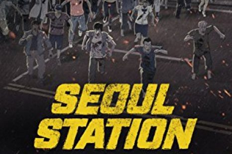 Seoul Station (2016) Review