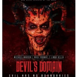 DEVIL'S DOMAIN OUT ON LIMITED THEATRICAL RELEASE AND VOD FROM 30TH MAY