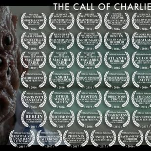 THE CALL OF CHARLIE, A SHORT FILM CURRENTLY MAKING THE FESTIVAL ROUNDS