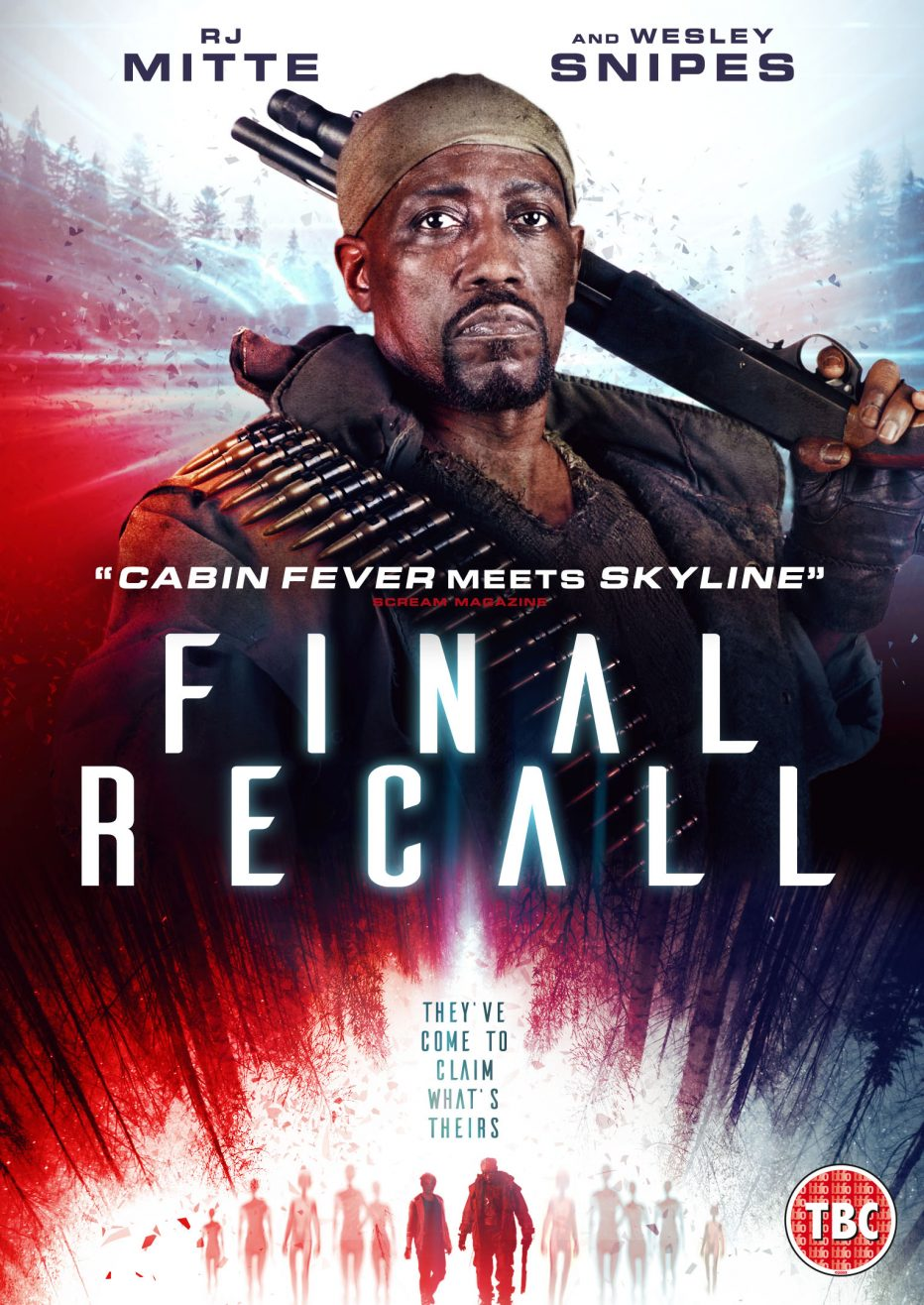 FINAL RECALL, STARRING WESLEY SNIPES, RELEASES ON DVD 21ST AUGUST 2017