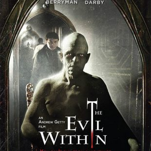 The long awaited 'The Evil Within' from Andrew Getty arrives in the UK – DVD & Blu-ray release 4 September