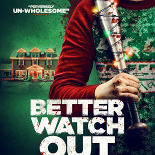 Universal Pictures release U.K. exclusive poster for sadistic horror comedy Better Watch Out