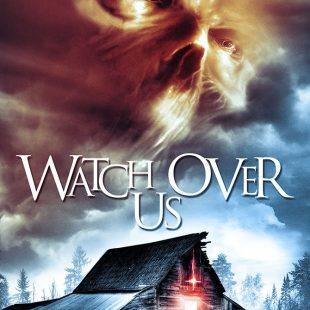 THE EXORCIST meets STRANGER THINGS in WATCH OVER US, premiering on VOD this September