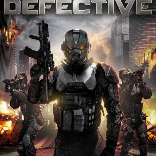 """When RoboCops Attack! """"DEFECTIVE"""" coming to VOD 13th February"""