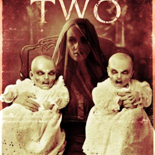 "FRIGHTENING NEW TRAILER + POSTER FOR ""THE TERRIBLE TWO""- PREMIERING ON DIGITAL THIS MARCH"