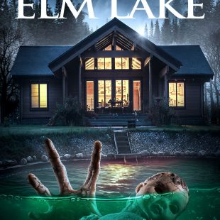 Evil is here to stay. HOUSE ON ELM LAKE conjures up new Trailer and Poster!