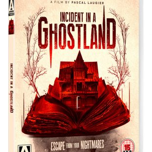 From the director of MARTYRS comes the terrifying INCIDENT IN A GHOSTLAND! UK Premiere at Arrow Video FrightFest this August! DVD & Blu-ray out this September!