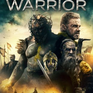 Epic Fantasy 'The Last Warrior' smashes onto DVD 20 August 2018