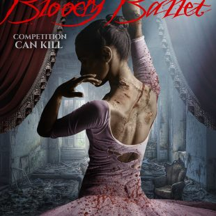 Bloody Ballet (2015) Review by Steve Wells