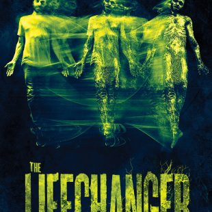 RED-BAND Trailer for LIFECHANGER Out 1st January 2019