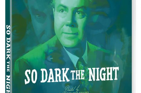 So Dark the Night – released on Blu-ray 18 February 2019