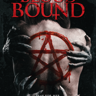 BLOOD BOUND – New Clip Available Now!